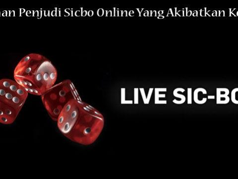 Kesalahan Penjudi Sicbo Online Yang Akibatkan Kerugian