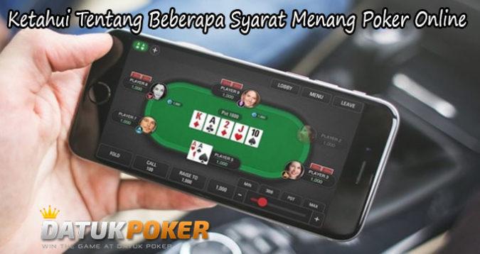 Ketahui Tentang Beberapa Syarat Menang Poker Online